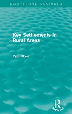 Key Settlements in Rural Areas by Paul Cloke