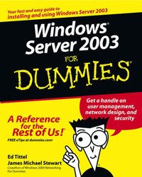 Windows Server 2003 For Dummies by Ed Tittel