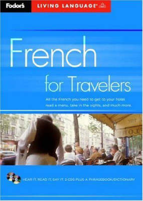 French for Travelers by Fodor Travel Publications