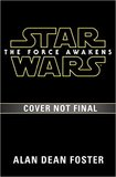 The Force Awakens (Star Wars) by Alan , Dean Foster
