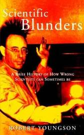 Scientific Blunders by Robert Youngson image