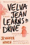 Velva Jean Learns to Drive by Jennifer Niven