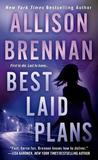 Best Laid Plans by Allison Brennan