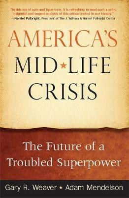 America's Midlife Crisis by Adam Mendelson