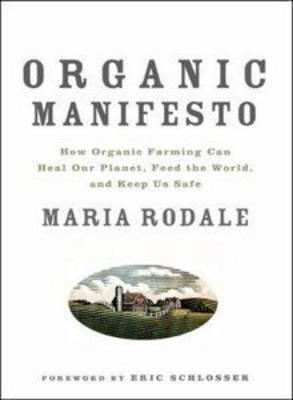 Organic Manifesto by Maria Rodale