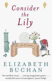 Consider the Lily by Elizabeth Buchan image