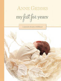 My First Five Years by Anne Geddes image