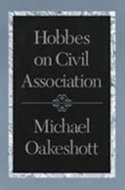 Hobbes on Civil Association by Michael Oakeshott image