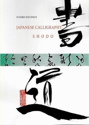Japanese Calligraphy by Sumiko Knudsen