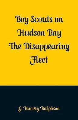 Boy Scouts on Hudson Bay by G Harvey Ralphson image