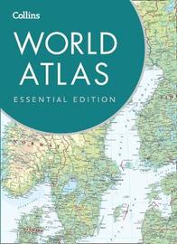 Collins World Atlas: Essential Edition by Collins Maps