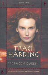 Dragon Queens (The Mystique Trilogy #2) by Traci Harding image