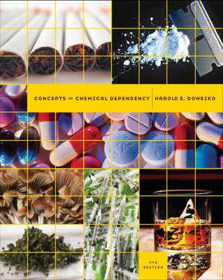 Concepts of Chemical Dependency by Harold E Doweiko image