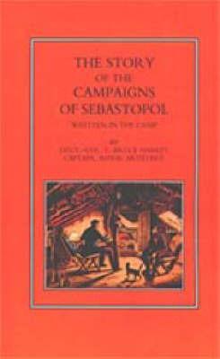 Story of the Campaign of Sebastopol by Edward Bruce Hamley