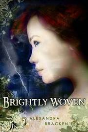 Brightly Woven by Alexandra Bracken image