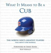 What It Means to Be a Cub by Bob Vorwald image