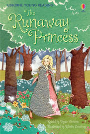 The Runaway Princess by Rosie Dickins