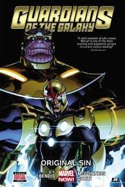 Guardians Of The Galaxy Volume 4: Original Sin by Brian Michael Bendis