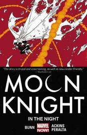 Moon Knight Volume 3: In The Night by Cullen Bunn