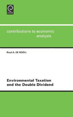 Environmental Taxation and the Double Dividend by R.A. de Mooij image