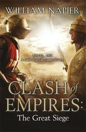 Clash of Empires: The Great Siege by William Napier image