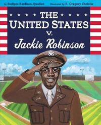 The United States V. Jackie Robinson by Sudipta Bardhan-Quallen image