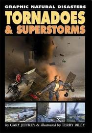 Tornadoes and Superstorms by Gary Jeffrey image