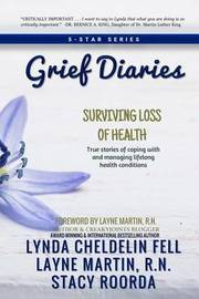 Grief Diaries by Lynda Cheldelin Fell