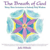The Breath of God by Julie Hliboki