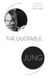 The Quotable Jung by C.G. Jung