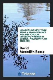 Humbugs of New-York by David Meredith Reese