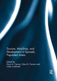 Tourism, Mobilities, and Development in Sparsely Populated Areas