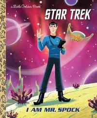 I Am Mr. Spock by Elizabeth Schaefer
