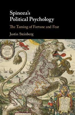 Spinoza's Political Psychology by Justin Steinberg