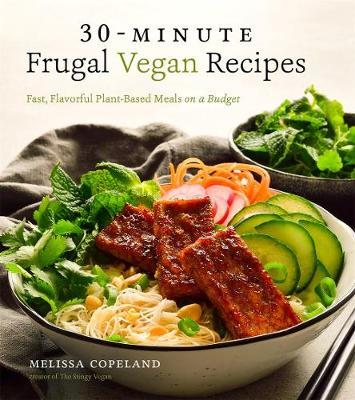 30-Minute Frugal Vegan Recipes by Melissa Copeland image