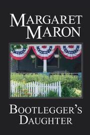 Bootlegger's Daughter by Margaret Maron