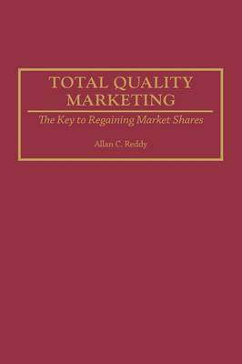 Total Quality Marketing by Allan C. Reddy image