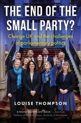 The End of the Small Party? by Louise Thompson