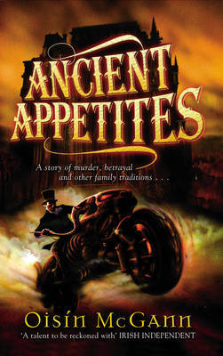 Ancient Appetites by Oisin McGann image