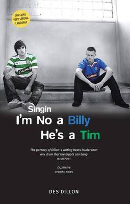 Singin I'm No a Billy He's a Tim by Des Dillon image