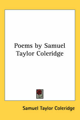 an analysis of the poems by samuel taylor coleridge Dejection: an ode is a deeply personal and autobiographical poem of coleridge in which he describes his spiritual and moral loss, and the loss of creative imagination.