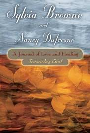 A Journal of Love and Healing by Sylvia Browne image