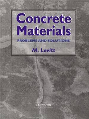 Concrete Materials: Problems and Solutions by Maurice Levitt image