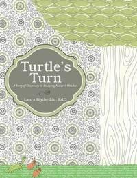 Turtle's Turn by Laura Blythe Liu Edd