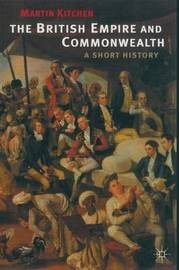 The British Empire and Commonwealth by Martin Kitchen image