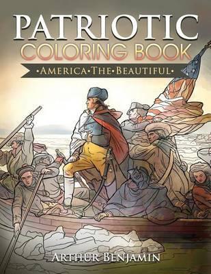 Patriotic Coloring Book by Arthur Benjamin