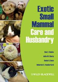 Exotic Small Mammal Care and Husbandry by Ron E. Banks image