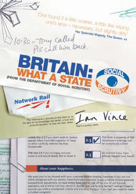 Britain: What a State by Ian Vince