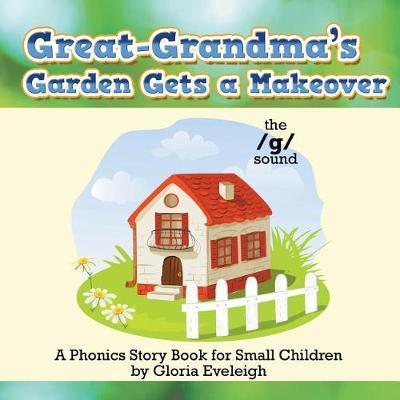 Great-Grandma's Garden Gets a Makeover by Gloria Eveleigh image