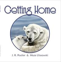 Getting Home by J R Poulter
